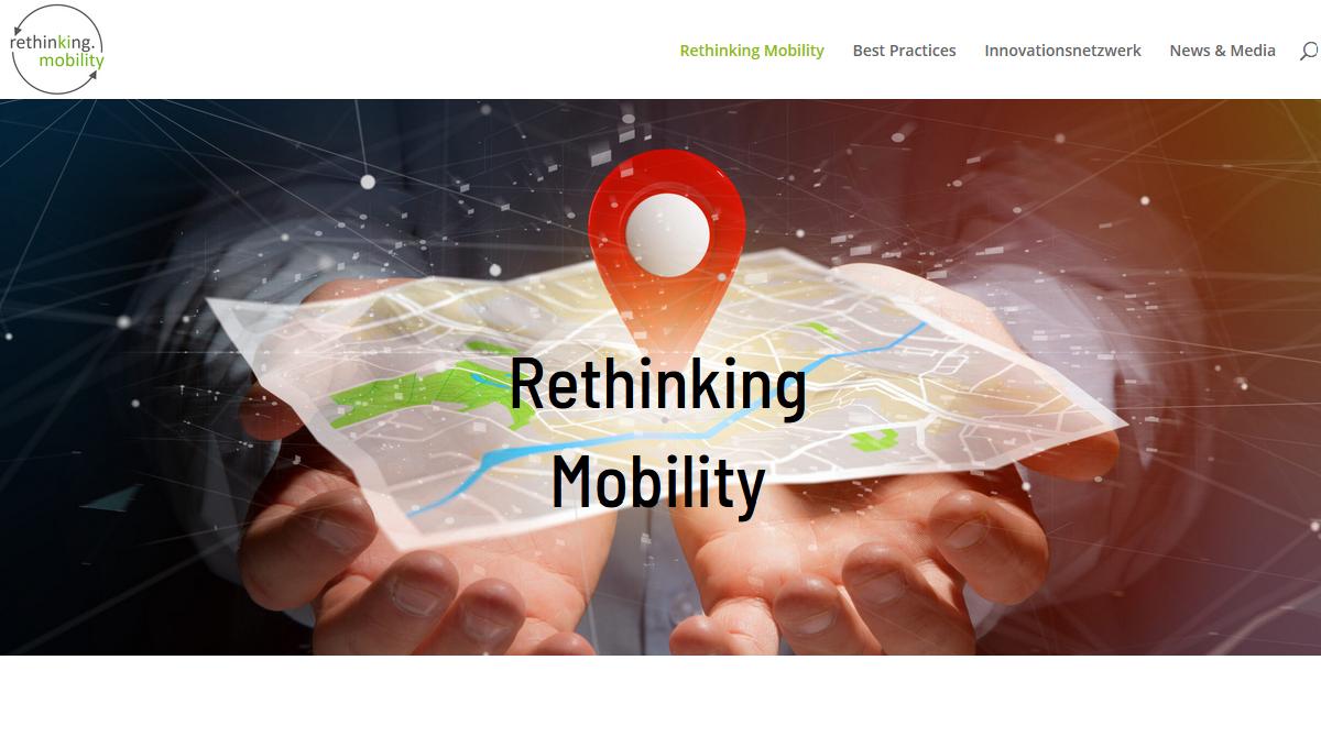 """Innovations- und Vernetzungsplattform """"Rethinking Mobility"""""""